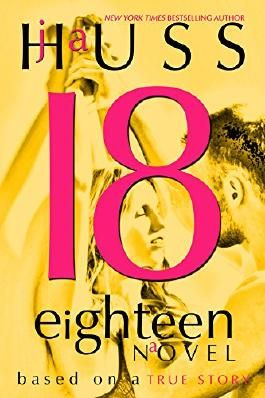 Eighteen (18): Based on a True Story