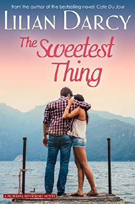 The Sweetest Thing (Montana Riverbend series Book 2)
