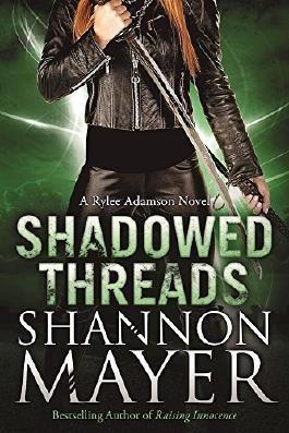 Shadowed Threads: A Rylee Adamson Novel, Book 4