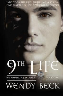 9th Life (The Naming of Legends) (Volume 1)