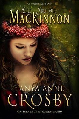 Eine Frau für MacKinnon (Die Frauen der Highlands 1)