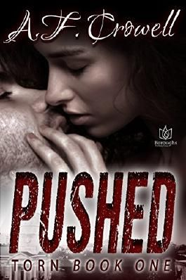 Pushed (Torn Book 1)