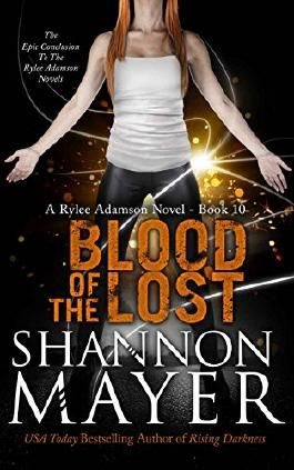 Blood of the Lost: A Rylee Adamson Novel, Book 10