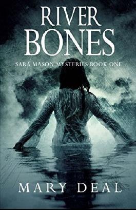 River Bones (Sara Mason Mysteries) (Volume 1)