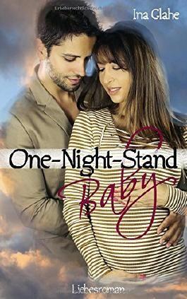 One-Night-Stand Baby: Liebesroman