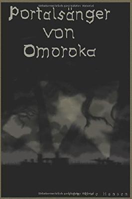 Die Portalsänger von Omoroka