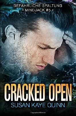 Cracked Open – Gefährliche Spaltung