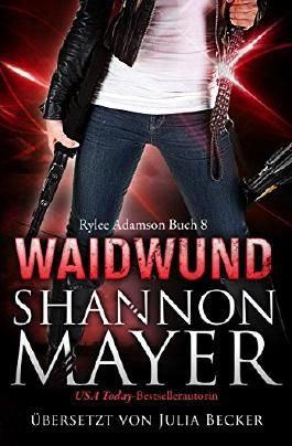 Waidwund (Rylee Adamson 8) (German Edition)