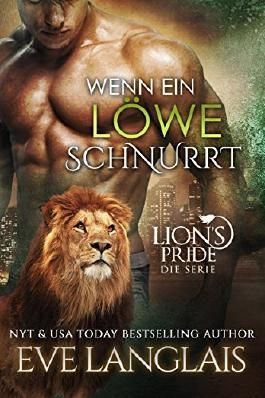 Wenn ein Löwe Schnurrt (Lion's Pride 1)