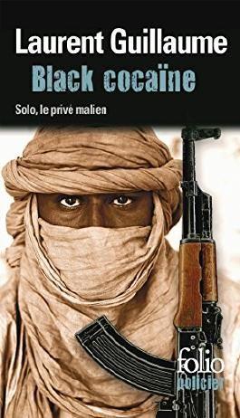 Black cocaïne. Une enquête de Solo, le privé malien