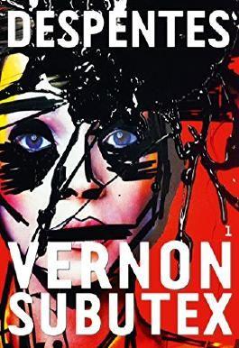 Vernon Subutex, 1 : roman (Littérature Française)