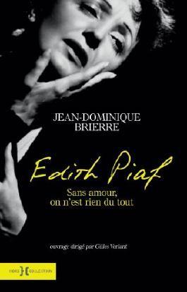 Edith Piaf - sans amour on n'est rien du tout