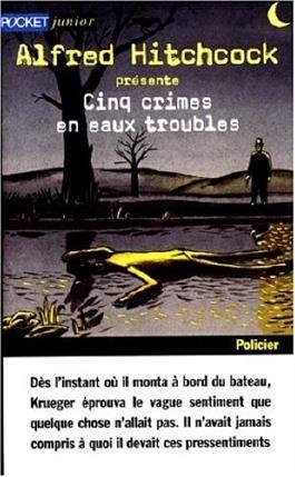 Cinq crimes en eaux troubles