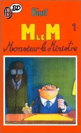 M le M, tome 1 : Monsieur le Ministre