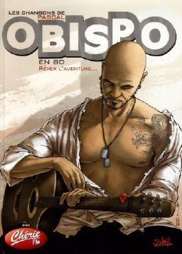 Les chansons de Pascal Obispo en BD : Rêver l'aventure...