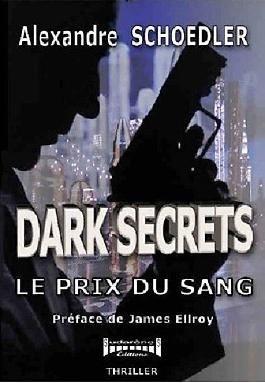 Dark secrets, le prix du sang