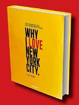 WHY I LOVE NEW YORK CITY