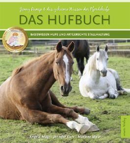 Das Hufbuch - Jonny Pump - und das geheime Wissen der Pferdehufe