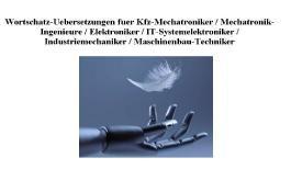 Wortschatz Übersetzungen (60000 Fachbegriffe) für Kfz-Mechaniker / Mechatronik Ingenieure / Elektrotechniker / IT Systemelektroniker / Industriemechaniker /Maschinenbau-Techniker (Wörterbuch-Fachausdrücke)