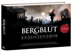 Bergblut - Das Buch zum Film. Die Liebe einer Frau. Das Schicksal Tyrols