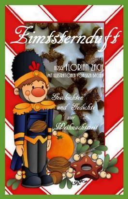 Zimtsternduft: Geschichten und Gedichte zur Weihnachtszeit