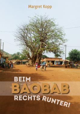Beim Baobab rechts runter