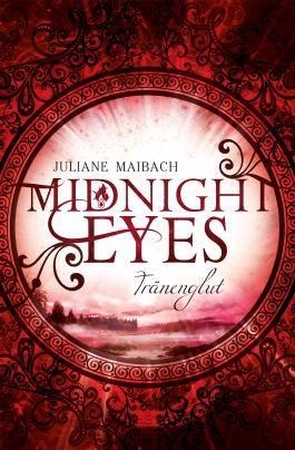 Midnight Eyes - Tränenglut