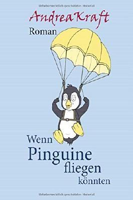 Wenn Pinguine fliegen könnten
