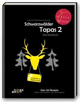 Schwarzwälder Tapas 2 - mit Weintipps von Natalie Lumpp