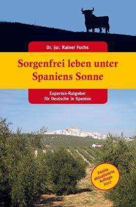 Sorgenfrei leben unter Spaniens Sonne