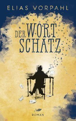 Der Wortschatz Von Elias Vorpahl Bei Lovelybooks Fantasy