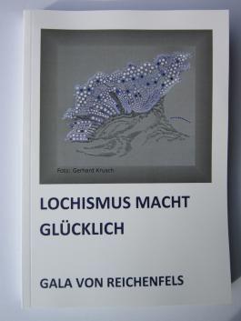 LOCHISMUS MACHT GLÜCKLICH