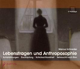 Lebensfragen und Anthroposophie