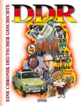 DDR - Eine Chronik deutscher Geschichte