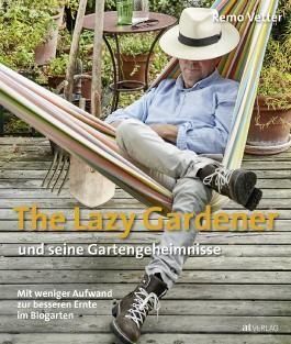 The Lazy Gardener und seine Gartengeheimnisse
