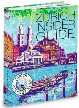 Zürich Insider Guide
