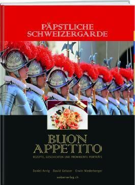 Päpstliche Schweizergarde – Buon Appetito