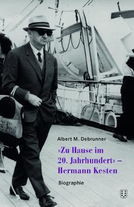 «Zuhause im 20. Jahrhundert» - Hermann Kesten