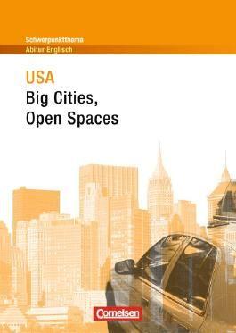 Schwerpunktthema Abitur Englisch / USA - Big Cities, Open Spaces