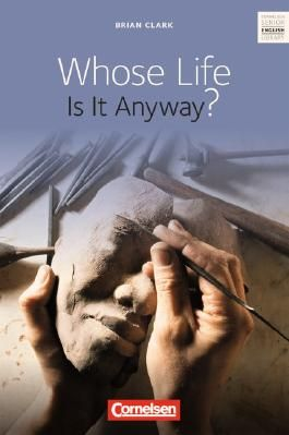 Cornelsen Senior English Library - Fiction / Ab 11. Schuljahr - Whose Life Is It Anyway?