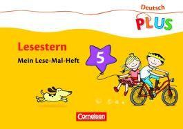 Deutsch plus - Grundschule - Lese-Mal-Heft 5 / Lesestern