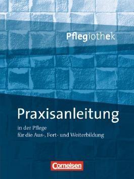Pflegiothek / Praxisanleitung in der Pflegeausbildung