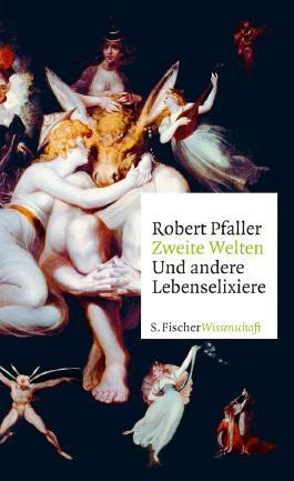 Fischer Wissenschaft / Zweite Welten. Und andere Lebenselixiere