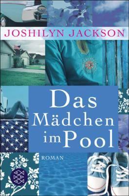 Das Mädchen im Pool: Roman