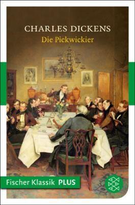Die Pickwickier: Roman (Fischer Klassik PLUS)