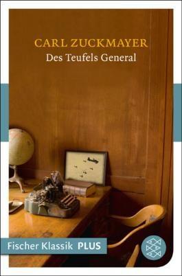 Des Teufels General: Drama in drei Akten (Fischer Klassik PLUS)