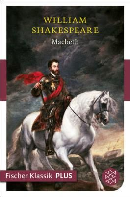 Macbeth: Tragödie (Fischer Klassik PLUS)