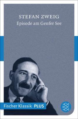 Episode am Genfer See: (Fischer Klassik PLUS)