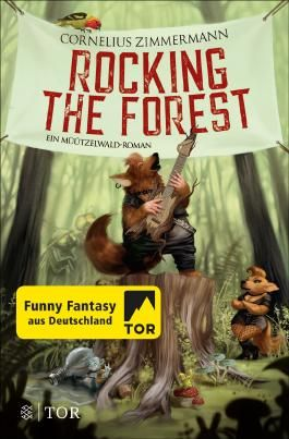 Rocking the Forest: Ein Müützelwald-Roman