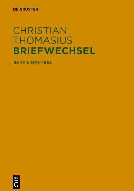 Christian Thomasius: Briefwechsel / Briefe 1679–1692